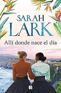 Allí donde nace el día par Sarah Lark