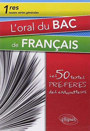 L'Oral du Bac de Français Premières Toutes Séries...