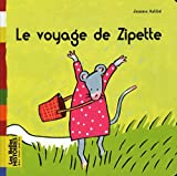 Le voyage de Zipette - Une création Bayard Éditions avec le magazine Tralalire