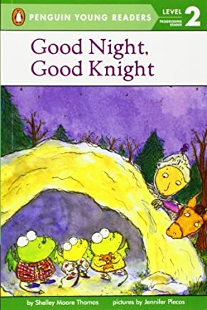 Good Night, Good Knight (Penguin Young Readers, Level 2) by Shelley Moore Thomas(2002-10-14)