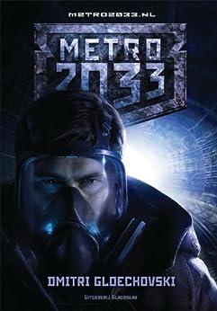 METRO 2033 (Dutch Edition) by [Dmitry Glukhovsky]