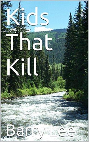 Book: Kids That Kill by Barry Allen Lee