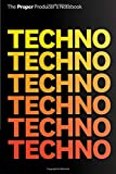 Techno Techno: Producer's Notebook: Notepad for Techno/EDM Producers & Beatmakers