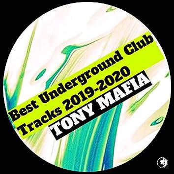 Best Underground Club Tracks 2019-2020