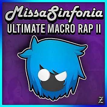 MissaSinfonia Ultimate Macro Rap (Vol. 2)