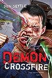 Demon Crossfire (The Enoch Wars Book 3)
