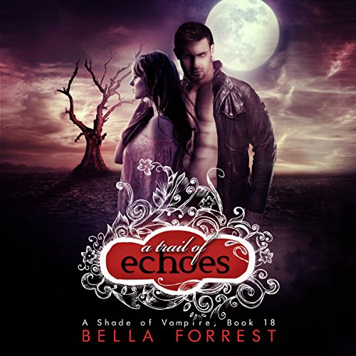 A Shade of Vampire 18: A Trail of Echoes                    Written by:                                                                                                                                 Bella Forrest                               Narrated by:                                                                                                                                 Elizabeth Evans,                                                                                        Will Damron,                                                                                        Amanda Ronconi,                   and others                 Length: 5 hrs and 25 mins     1 rating     Overall 5.0