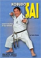 Kobudo Sai: Karate Weapon of Self-defense [DVD]