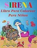 Sirena Libro Para Colorear Para Ninos: De 4 a 8 años (Libros para colorear para niños)