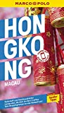 MARCO POLO Reiseführer Hongkong, Macau: Reisen mit Insider-Tipps. Inkl. kostenloser Touren-App