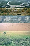 Past Climate Variability through Europe and Africa (Developments in Paleoenvironmental Research Book 6)