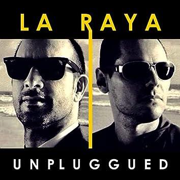 La Raya (Unplugged)