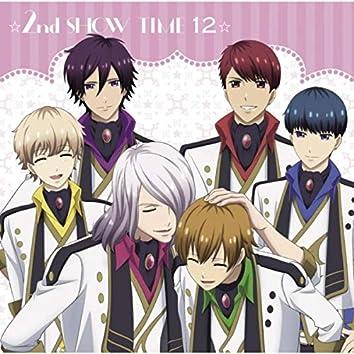 ☆2nd SHOW TIME 12☆ team鳳&team柊&揚羽×蜂矢×北原×南條&オールキャスト/「スタミュ」ミュージカルソングシリーズ