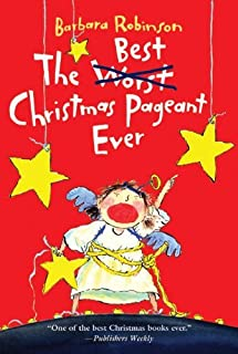By Barbara Robinson The Best Christmas Pageant Ever (Turtleback School & Library Binding Edition) [School & Library Binding]