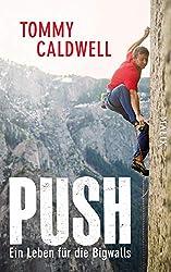 The Push / Push: Ein Leben für die Bigwalls