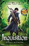 L'Invocateur - Livre II - Inquisition