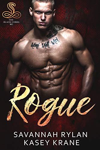 Rogue (The Black Cobras MC Book 1) by [Savannah Rylan, Kasey Krane]