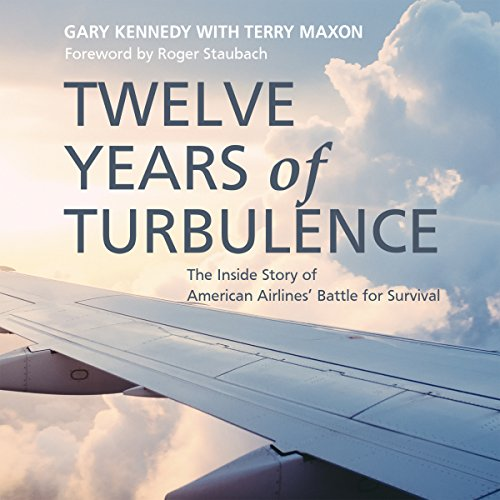 Twelve Years of Turbulence audiobook cover art