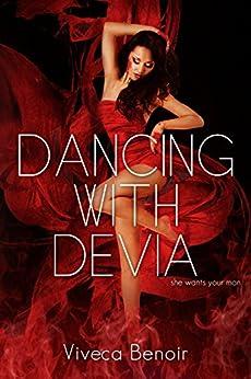 Dancing with Devia by [Viveca Benoir]