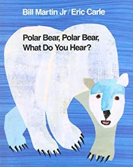 Polar Bear, Polar Bear, What Do You Hear? (Brown Bear and Friends) by [Bill Martin Jr., Eric Carle]