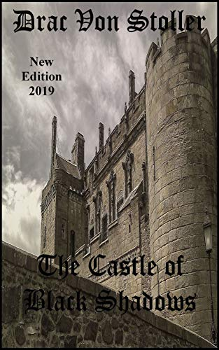 The Castle of Black Shadows (31 Horrifying Tales From The Dead Book 2)