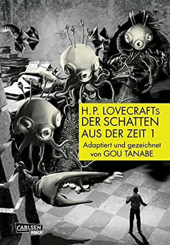 H.P. Lovecrafts Der Schatten aus der Zeit, Teil 1 von 2: Das Geheimnis um die Macht der Großen Rasse der Yith