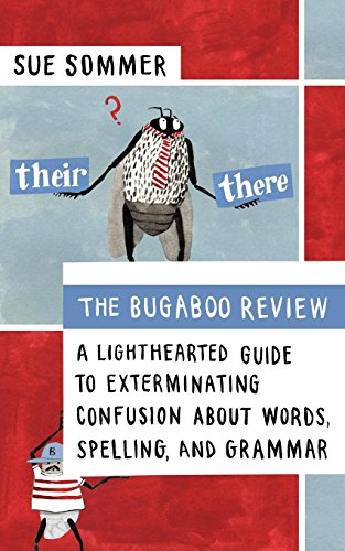 Image of The Bugaboo Review: A Lighthearted Guide to Exterminating Confusion about Words, Spelling, and Grammar