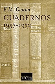 Cuadernos par Emil Cioran