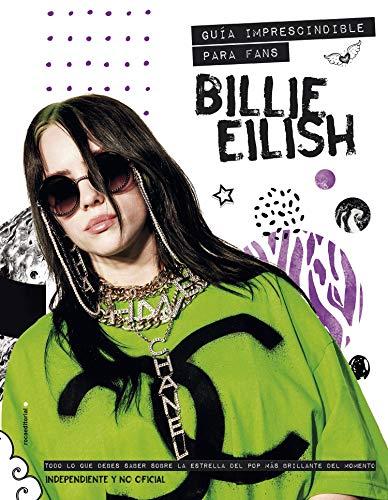 Billie Eilish: Guía imprescindible para fans (Roca Juvenil)