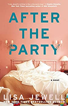 After the Party: A Novel by [Lisa Jewell]