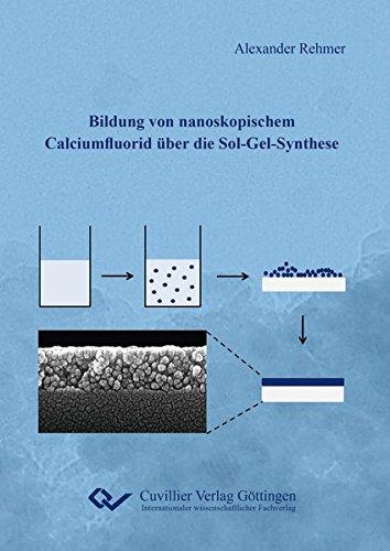 Bildung von nanoskopischem Calciumfluorid über die Sol-Gel-Synthese