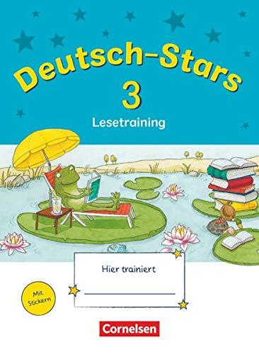 Deutsch-Stars - Allgemeine Ausgabe - 3. Schuljahr: Lesetraining - Übungsheft - Mit Lösungen