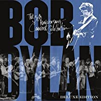30th Anniversary Concert Celebration [Deluxe Edition] by Bob Dylan