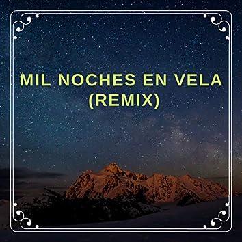 Mil Noches En Vela (Remix)