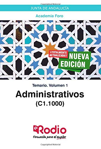 Administrativos (C1.1000). Junta de Andalucía: Temario. Volumen 1