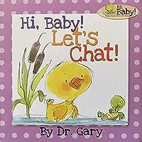 Hi Baby! Let's Chat