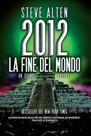 2012. La fine del mondo (eNewton Narrativa)