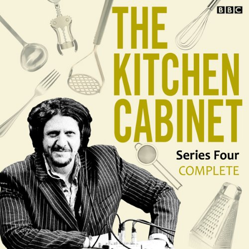 The Kitchen Cabinet: Complete Series 4 audiobook cover art