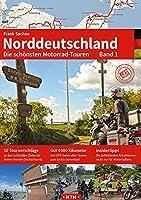 NORDDEUTSCHLAND Band 1: Die schoensten Motorrad-Touren