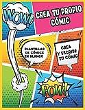 Crea tu propio cómic: Crea y escribe tu cómic | 103 Plantillas de cómics en blanco | Crea tu Cómic | Cuaderno de dibujo para adultos, adolescentes y niños