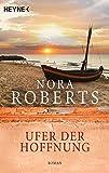 Ufer der Hoffnung von Nora Roberts