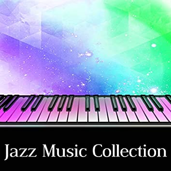 Jazz Music Collection – Best Jazz Sounds for Relaxation or Meeting with Friends