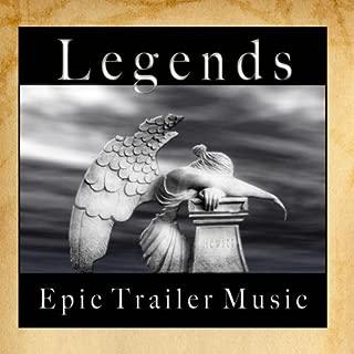 Legends - Epic Trailer Music