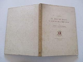 Goya: El Dos de Mayo u los Fusilamientos