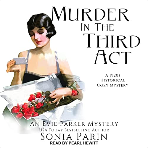 Murder in the Third Act Audiobook By Sonia Parin cover art