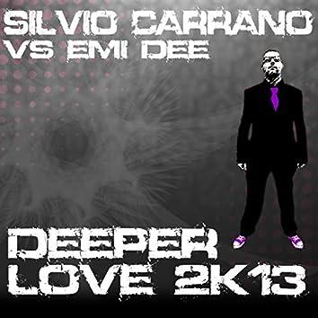 Deeper Love 2k13