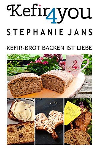 Kefir4you: Kefir-Brot backen ist Liebe