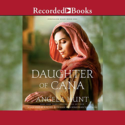 Daughter of Cana Audiobook By Angela Hunt cover art