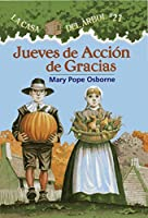 Jueves de accion de gracias / Thanksgiving on Thursday (La Casa Del Arbol / Magic Tree House)