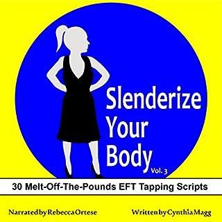 Slenderize Your Body, Volume III audiobook cover art